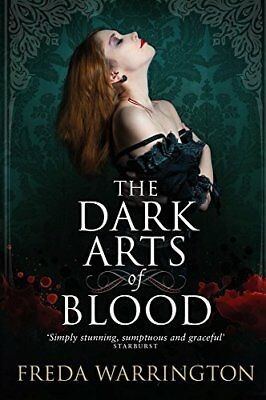 The Dark Arts of Blood (Blood Wine Sequence) by Freda Warrington Book The Cheap