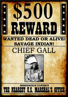 WANTED - REWARD - CHIEF GALL  -  Stampa 20,5x29
