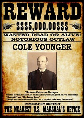 WANTED - REWARD - COLE YOUNGER  -  Stampa 20,5x29