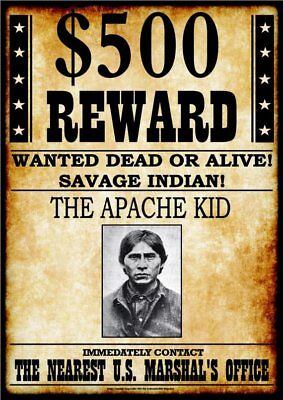 WANTED - REWARD - THE APACHE KID  -  Stampa 20,5x29