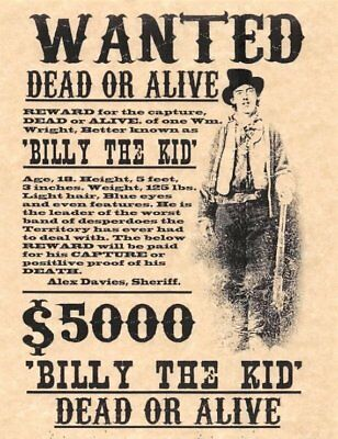 WANTED - REWARD - BILLY THE KID  -  Stampa 20,5x29