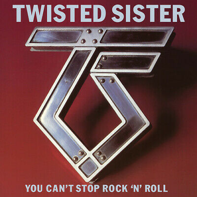 Twisted Sister - You Can't Stop Rock 'n' Roll [New CD]