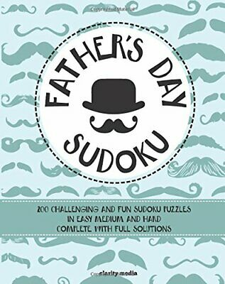 Father's Day Sudoku: 200 brand-new sudoku puzzles in easy, ... by Media, Clarity