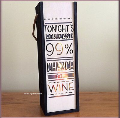 Tonight's Forecast 99% Chance of Wine Lighted Wine Bottle Gift Carrier Wood Box