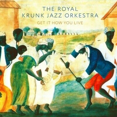 Royal Krunk Jazz Orkestra - Get It How You Live [New CD]