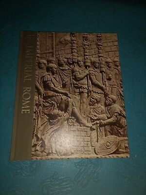 Great Ages Of Man: Imperial Rome Time Life Book Hardcover 1971
