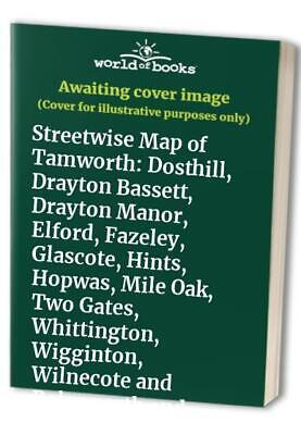 Streetwise Map of Tamworth: Dosthill, Drayton Ba... by Barnes, Malcolm Sheet map