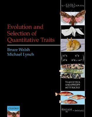 Evolution and Selection of Quantitative Traits by Bruce Walsh (English) Hardcove