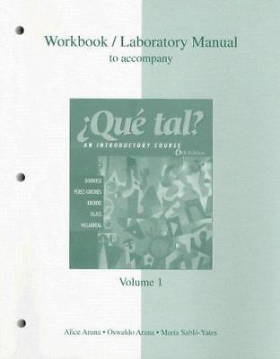 Workbook/Laboratory Manual Volume 1 to Accompany Que Tal? : An Introductory...