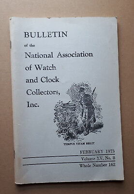 Bulletin of the National Association of Watch & Clock Collectors 1973 Book