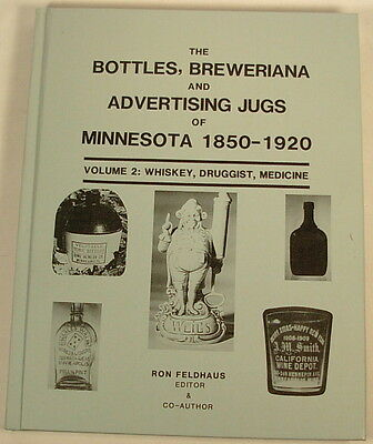Minnesota Bottles Jugs Advertising Whiskey Medicine Book 1850-1920 Vol. 2 Hard