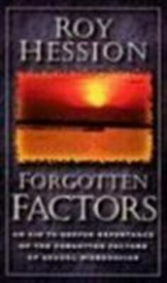 Forgotten Factors by Roy Hession