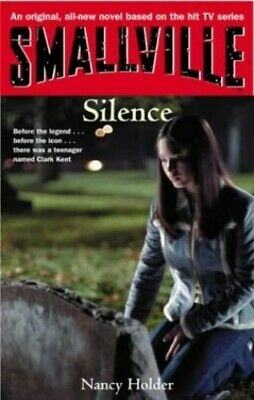 Smallville: Silence by Holder, Nancy Paperback Book The Cheap Fast Free Post