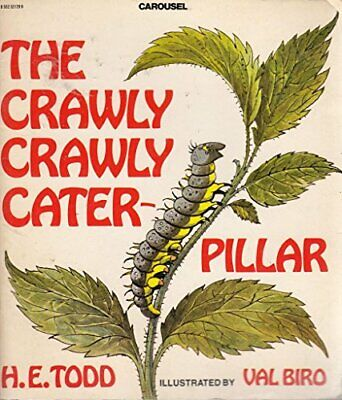 The Crawly Crawly Caterpillar (Carousel Books) by Todd, H.E. Paperback Book The