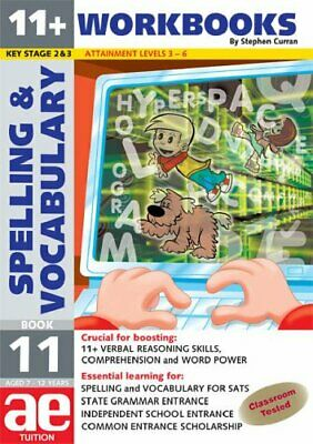 11+ Spelling and Vocabulary: Workbook Bk. 11: A... by Vokes, Warren J. Paperback
