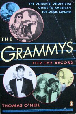 The Grammys For the Record by O'Neil, Thomas Paperback Book The Cheap Fast Free