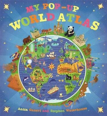 My Pop Up World Atlas by Anita Ganeri Book The Cheap Fast Free Post