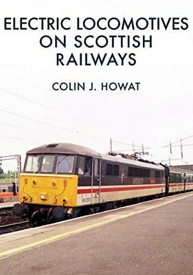 Electric Locomotives on Scottish by Colin J. Howat New Paperback / softback Book