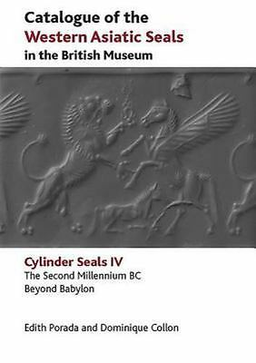Catalogue of the Western Asiatic Seals in the British Museum: The Second Millenn