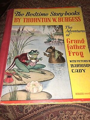 The Bedtime Story-Books by Thornton Burgess Adventures of Grandfather Frog