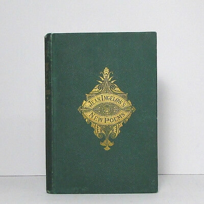1871 POEMS OF LOVE AND CHILDHOOD by Jean Ingelow first U.S. edition antique book
