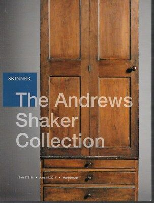 Skinner The Andrews Shaker Collection Auction Catalog 2014