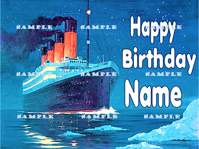 TITANIC SHIP YACHT Personalized Edible Cake Toppers FREE SHIPPING In Canada