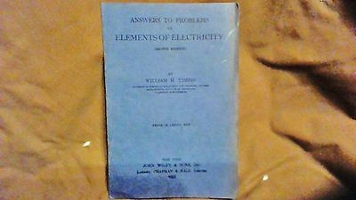 """Vtg 1925 """"ELEMENTS OF ELECTRICITY"""" answer booklet by William H. Timbie"""