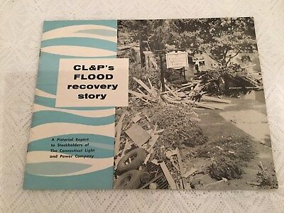 Western Connecticut Great Flood Disaster Booklet Cl&p Recovery Waterbury 1955