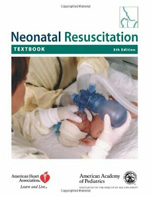 Textbook of Neonatal Resuscitation by AAP - American Academy Mixed media product
