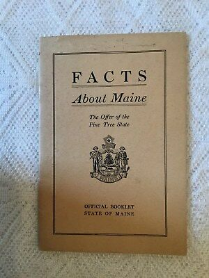 Vintage Facts About Maine Official State Small Booklet History Homes Life 1926
