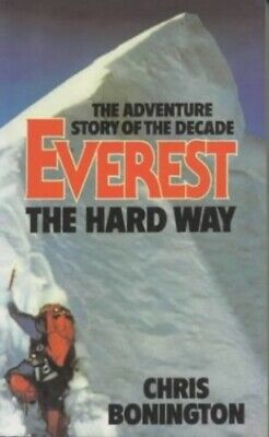 Everest the Hard Way by Bonington Chris Sir Paperback Book The Cheap Fast Free