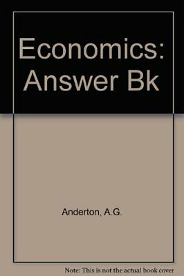 Economics Answer Book: Answer Bk by Anderton, A.G. Hardback Book The Cheap Fast