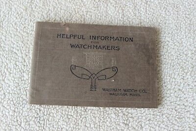 Helpful Information for Watchmakers by Waltham Watch Company