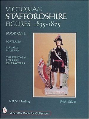 Victorian Staffordshire Figures, 1835-1875 Bk. 1 : Portraits, Naval and...