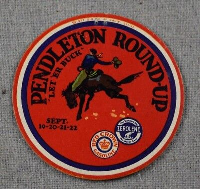"Vintage 1927 Pendleton Round-Up Rodeo Oregon ""let'er Buck"" 4"" Label Red Crown Ad"
