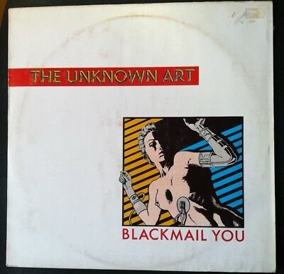 The Unknown Art  Blackmail You Maxi Vinyl