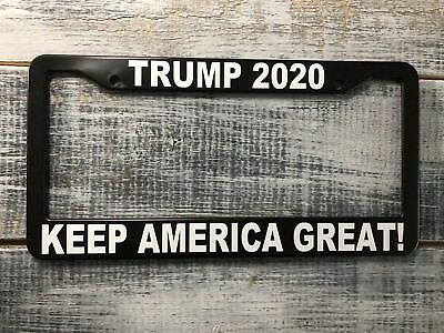 Trump 2020 Keep America Great License Plate Frame! Free Shipping