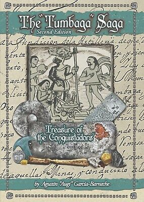 "The ""Tumbaga"" Saga: Treasure of the Conquistadors by Augi Garcia (2018) 2nd Ed."