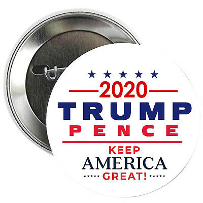 Trump Pence 2020 PINBACK BUTTONS donald badges campaign 2016 keep america #1449