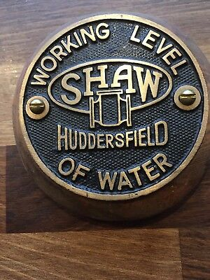 "Old Industrial Cast Brass Sign Plate ""SHAW HUDDERSFIELD"" Working Level of Water"