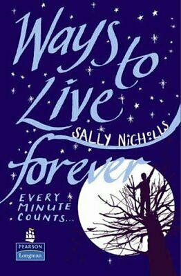 Ways to Live Forever Hardcover educational edi... by Nicholls, Ms Sally Hardback