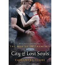 The Mortal Instruments: City of Lost Souls 5 by Cassandra Clare (2012,...