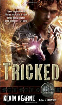 Tricked: The Iron Druid Chronicles, Book Four by Hearne, Kevin Book The Cheap