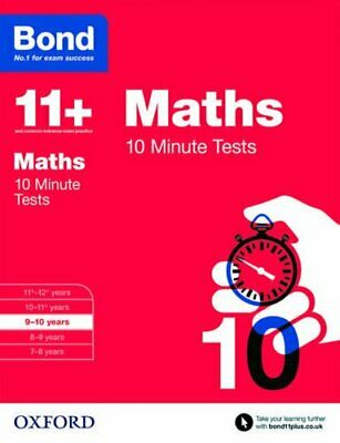 Bond 11+: Maths 10 Minute Tests: 9-10 years by Bond 11+ Book The Cheap Fast Free