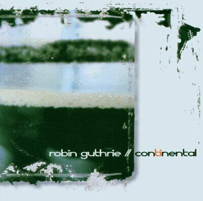 Robin Guthrie - Continental - Robin Guthrie CD G8VG The Cheap Fast Free Post The