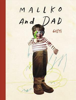 Mallko & Dad by Gusti Hardcover Book Free Shipping!
