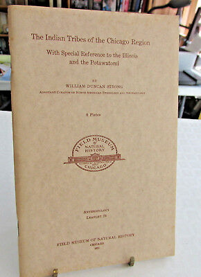 The Indian Tribes of The Chicago Region, Illinois & Potawatomi, William Strong