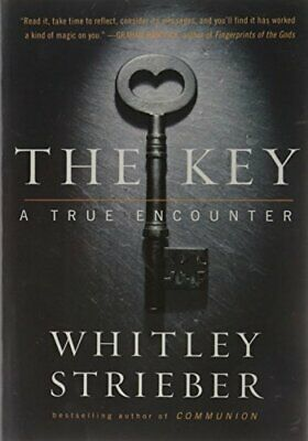 The Key: A True Encounter by Strieber, Whitley Book The Cheap Fast Free Post
