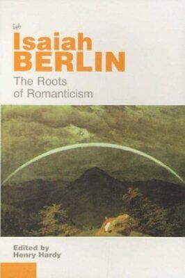 The Roots Of Romanticism by Berlin, Isaiah Paperback Book The Cheap Fast Free